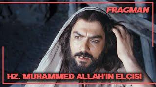 Hz. Muhammed Allahın Elçisi Fragman-28 Ekimde Sinemalarda