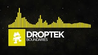 [Electro] - Droptek - Boundaries [Monstercat Release]