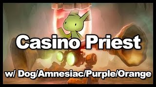 Casino Priest w/ Dog/Purple/Amnesiac/Orange