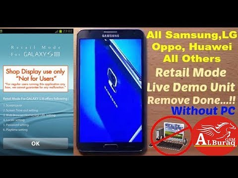 How To Remove Samsung Retail Mode Without PC Single Click - YouTube