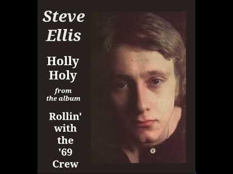 Holly Holy--Steve Ellis