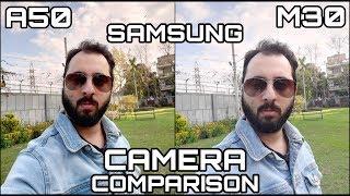 Samsung A50 vs Samsung M30 Camera Comparison|Samsung A50 Camera Review|Samsung M30 Camera Review
