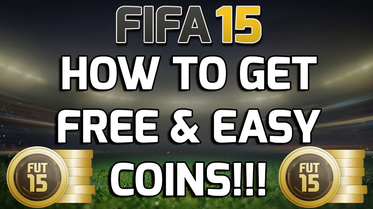 Get free amp easy coins on fifa 15 fifa 15 coin making tip youtube