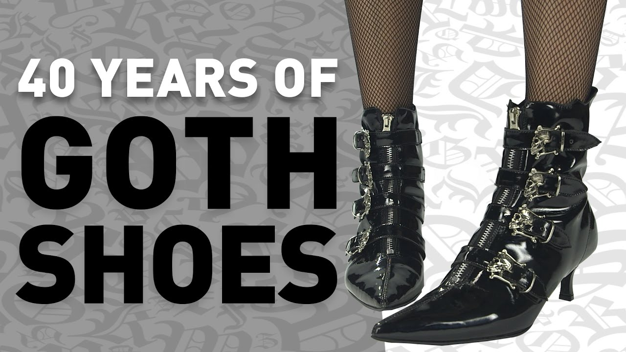 40 Years Of Goth Shoes Youtube