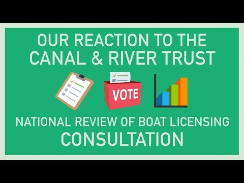 OUR REACTION TO THE C&RT NATIONAL REVIEW OF BOAT LICENSING CONSULTATION