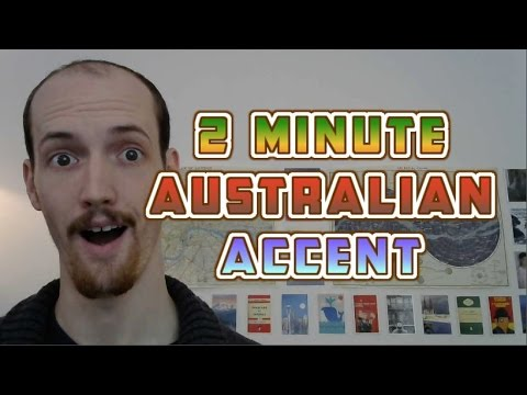 How To Do An Australian (Aussie) Accent In UNDER TWO MINUTES