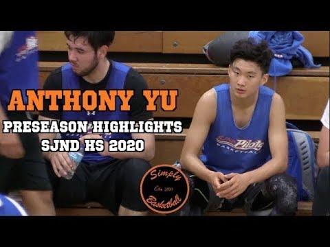 Anthony Yu I Preseason Highlights I St. Joseph Notre Dame HS 2020 2nd