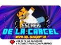 LUH! ESCAPA DE LA C�RCEL! | Minecraft Mapa del Suscriptor