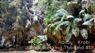 Railay (Krabi) - Jungle Hike Thailand #1