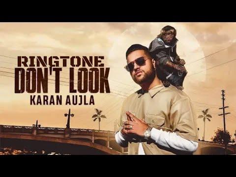 Don't Look Ringtone Mp3 Karan Aujla | Rupan Bal | T-Ringtone | Latest Punjabi Songs Ringtone 2019