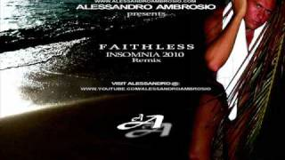 Faithless - Insomnia 2010 (Alessandro Ambrosio remix - extended version)