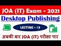 Desktop Publishing || Lecture - 19 | 🎯 JOA (IT) Crash Course