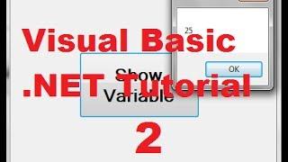 Visual Basic NET Tutorial 2 - Variable Declaration in Visual Basic