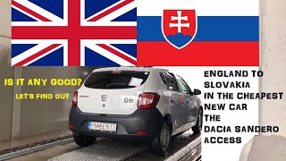 England To Slovakia In The Cheapest Car In Europe: The Dacia Sandero Access