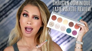 CHRISTEN DOMINIQUE LATTE PALETTE REVIEW + TUTORIAL