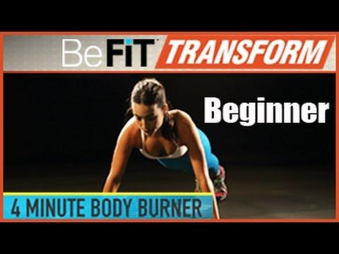 BeFit Transform: 4 Minute Body Burner Workout- Beginner Level