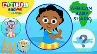 Baby Shark African Remix   Surprise Animal Dance   Nursery Rhymes & Baby Songs   Akili and Me