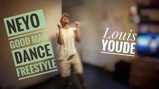 Good Man - Ne-Yo | Louis Youde | Dance Video