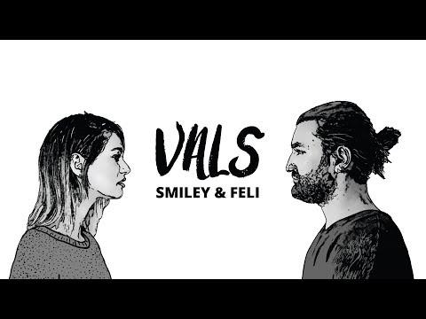 Smiley feat. Feli - Vals