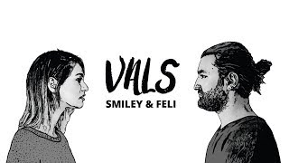 Smiley & Feli - Vals (Official video)