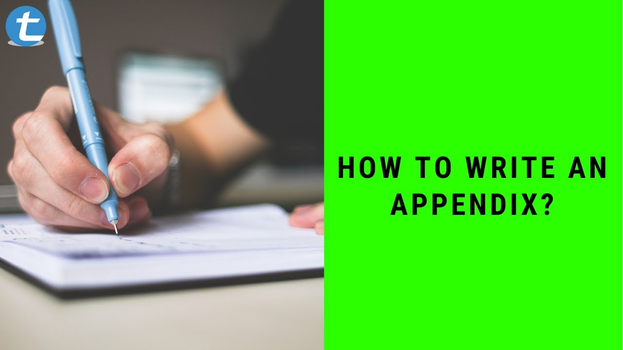 How to Write an Appendix? [Importance]  Total Assignment Help