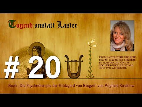 Hildegard von Bingen: Heilen mit der Kraft der Seele - Folge 20: Tugend anstatt Laster