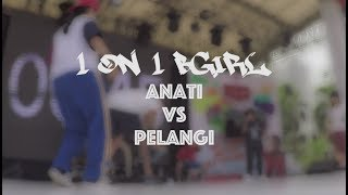 IOXC 2018 | TOP 4 ANATY VS PELANGI | 1 VS 1 BGIRL BATTLE