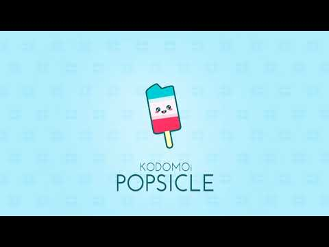 KODOMOi - Popsicle (Official Audio)