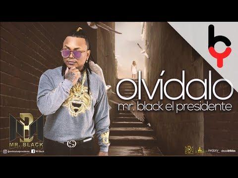 Mr Black - Olvidalo (Audio)