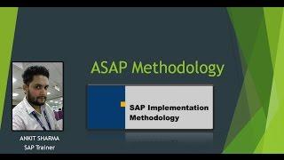 SAP PP Training - ASAP Methodology for Implementing SAP System Lesson 4(Video 4)