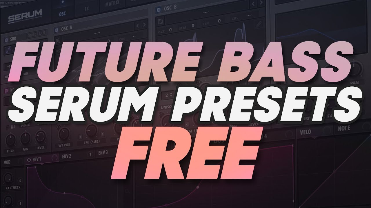 50 Free Future Bass Serum Presets