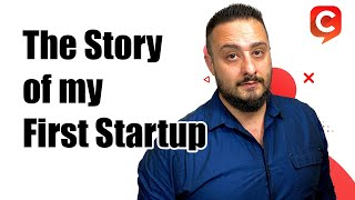 The Story of my First Startup. And how it helped me with my next 5 startups - Daniel Hindi