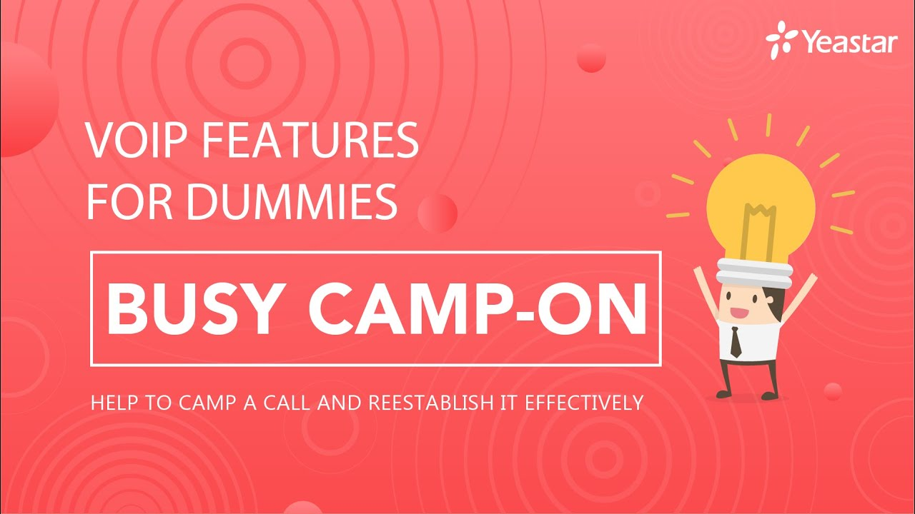 VoIP Features for Dummies - Busy Camp-on