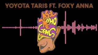 YOYOTA TARIS - KOOL AND THE GANG 2013 (FT. FOXY ANNA)