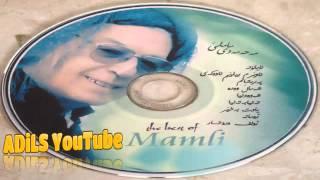 Mohammadi Mamle ( The Best Of ) موحەمەدی ماملێ