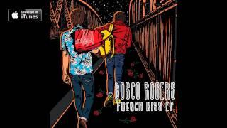 Bosco Rogers - French Kiss