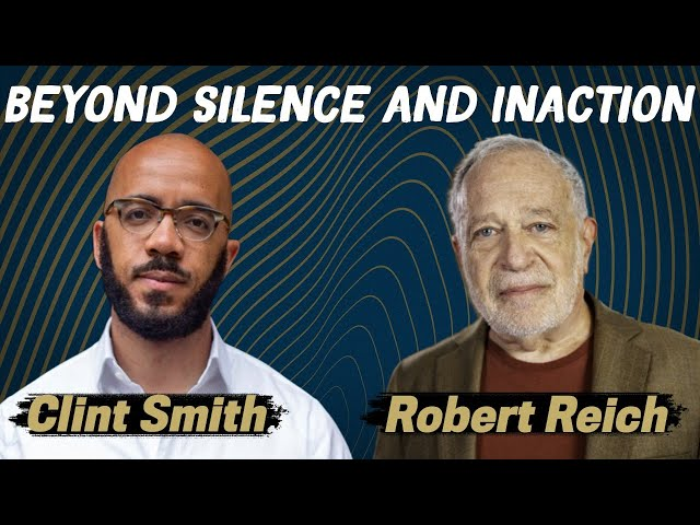 The Fragility of Progress: Clint Smith and Robert Reich
