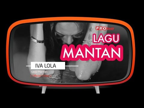 Iva Lola - Lagu Mantan (Official Music Video)