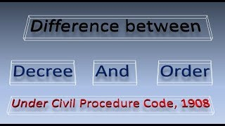 Difference Between Decree & Order of the Court