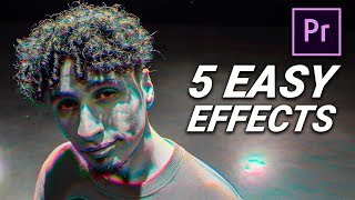 5 FAST & EASY CREATIVE EFFECTS in Premiere Pro