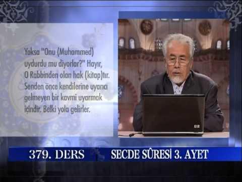 MAHMUT TOPTAŞ HOCAEFENDİ - SECDE SURESİ 379 DERS AYET 01 21 (1) ŞİFA TEFSİRİ - MAHMUT TOPTAŞ