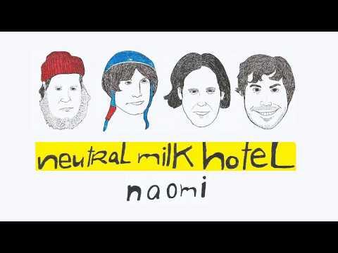 Naomi - Neutral Milk Hotel (Handwritten Lyrics)
