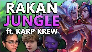 ANKLESPANKIN + KARP KREW = TRUE LOVE! - Rakan Jungle Gameplay - League of Legends