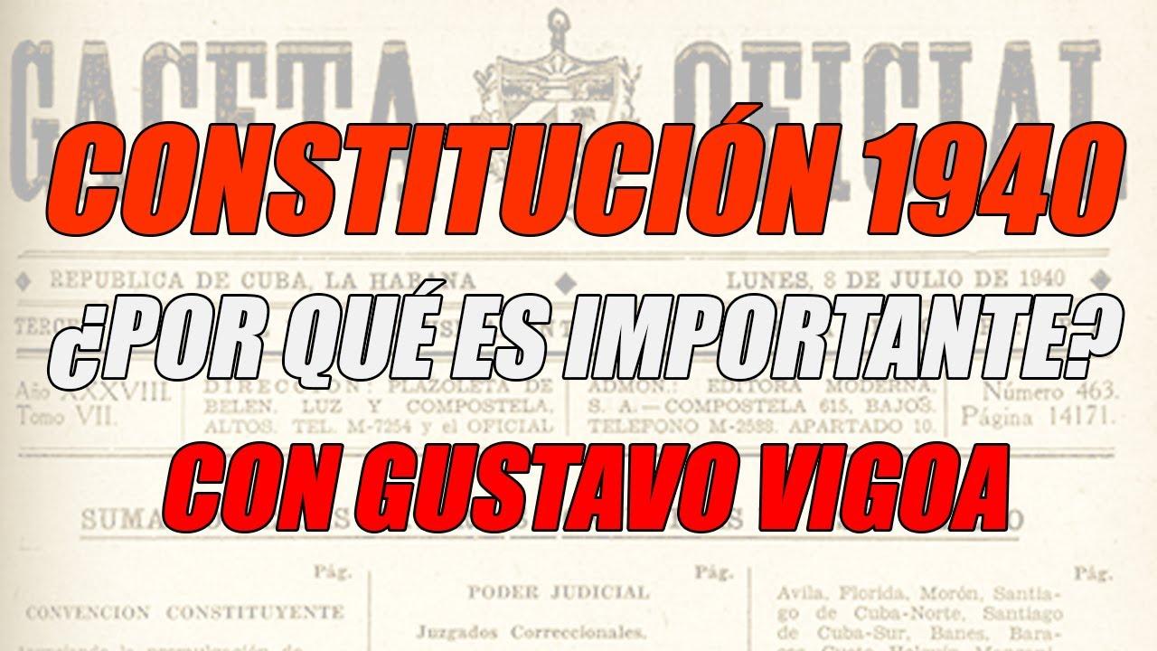 ¿Por qué es tan importante la Constitución de 1940? Hablando con Gustavo Vigoa #datosNOideas