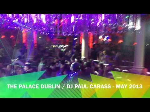 The Palace Dublin - 9th May 2013