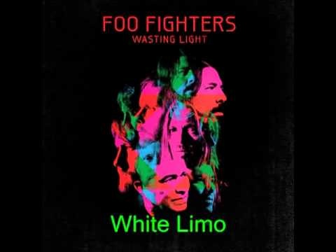 White Limo-Foo Fighters (lyrics in description)