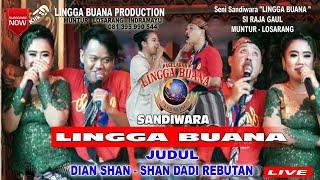 DELAY LIVE  STREAMING SANDIWARA LINGGA BUANA DIAN SHAN SHAN DADI REBUTAN