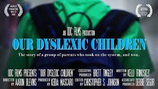 Our Dyslexic Children  2020  Full Film