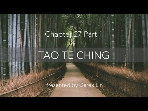 Tao Te Ching, Chapter 27 - Part 1 (Create Or Strengthen Relationships)