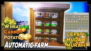 CARA MEMBUAT AUTOMATIC FARM |WHEAT|POTATO|CARROT| - Minecraft Tutorial